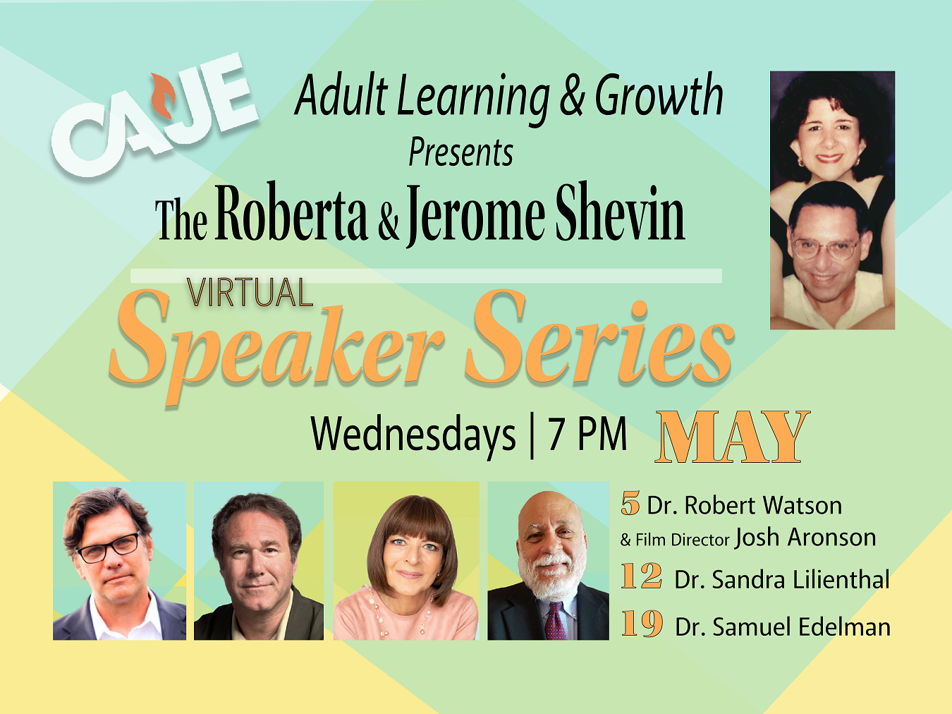 The Roberta & Jerome Shevin Speaker Series