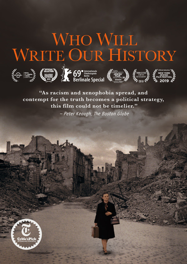 """WHO WILL WRITE OUR HISTORY"" TO AIR ON JANUARY 26 COINCIDING WITH INTERNATIONAL HOLOCAUST REMEMBRANCE DAY"