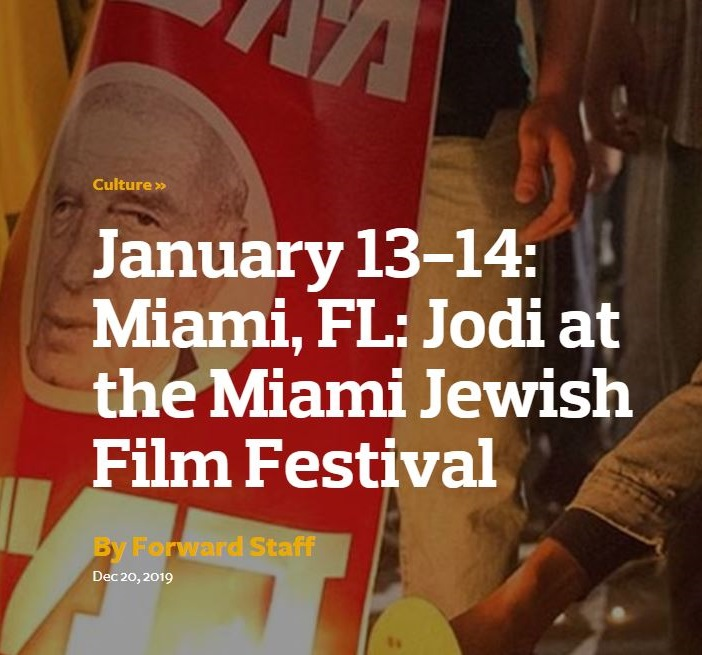 January 13-14: Miami, FL: Jodi at the Miami Jewish Film Festival